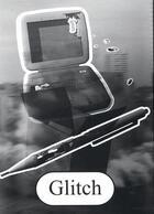 Couverture du livre « Glitch » de Jean-Baptiste Farkas aux éditions Zedele