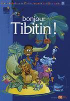 Couverture du livre « Bonjour Tibitin » de Jean-Michel Renault aux éditions Pat A Pan