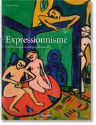 Couverture du livre « L'expressionnisme ; une révolution artistique allemande » de Dietmar Elger aux éditions Taschen
