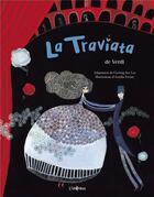 Couverture du livre « La Traviata » de Aurelia Fronty et Hae Lee Kyung aux éditions L'imprevu