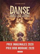 Couverture du livre « Danse avec les lutins » de Catherine Dufour aux éditions L'atalante
