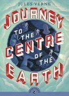 Couverture du livre « Journey to the centre of the earth (puffin classics relaunch) » de Jules Verne aux éditions Children Pbs