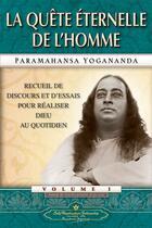 Couverture du livre « La quête éternelle de l'homme » de Paramahansa Yogananda aux éditions Srf
