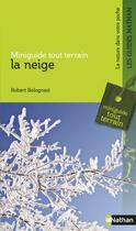 Couverture du livre « La neige » de Robert Bolognesi aux éditions Nathan