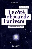 Couverture du livre « Le côté obscur de l'univers » de Herve Dole aux éditions Dunod