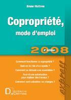 Couverture du livre « Copropriété, mode d'emploi 2008 (4e édition) » de Bruno Mathieu aux éditions Delmas