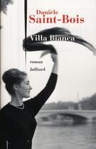 Couverture du livre « Villa bianca » de Daniele Saint-Bois aux éditions Julliard