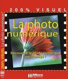 Couverture du livre « La photo numérique » de Olivier Abou aux éditions Micro Application