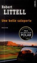 Couverture du livre « Une belle saloperie » de Robert Littell aux éditions Points
