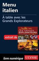 Couverture du livre « À table avec les Grands Explorateurs ; menu italien » de Mario Introia aux éditions Ulysse