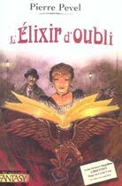 Couverture du livre « L'Elixir D'Oubli » de Pierre Pevel aux éditions Pre Aux Clercs