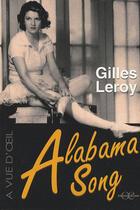 Couverture du livre « Alabama song » de Gilles Leroy aux éditions A Vue D'oeil