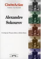Couverture du livre « CINEMACTION T.133 ; Alexandre Sokourov » de Cinemaction aux éditions Charles Corlet