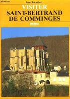 Couverture du livre « St-bertrand de comminges (visiter) » de Jean Rocacher aux éditions Sud Ouest Editions