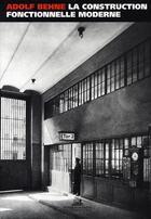 Couverture du livre « La construction fonctionnelle moderne » de Adolf Behne aux éditions La Villette
