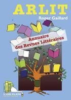 Couverture du livre « Arlit » de Roger Gaillard aux éditions L'oie Plate
