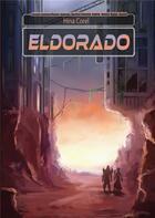 Couverture du livre « Eldorado » de Hina Corel aux éditions Kitsunegari