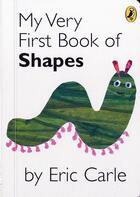 Couverture du livre « My very first book of shapes » de Eric Carle aux éditions Children Pbs