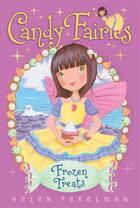 Couverture du livre « Frozen Treats » de Perelman Helen aux éditions Aladdin