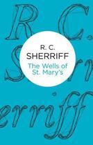 Couverture du livre « Wells of St Mary's » de Sherriff R C aux éditions Macmillan Bello Digital