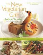 Couverture du livre « The New Vegetarian Grill » de Andrea Chesman aux éditions Harvard Common Press