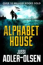 Couverture du livre « Alphabet House » de Jussi Adler-Olsen aux éditions Hesperus Press Ltd Digital