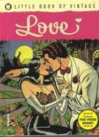 Couverture du livre « Little Book Of Vintage Love /Anglais » de Tim Pilcher aux éditions Ilex