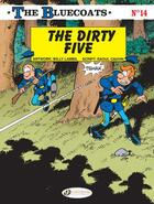 Couverture du livre « The Bluecoats T.14 ; the dirty five » de Raoul Cauvin et Willy Lambil aux éditions Cinebook