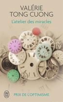 Couverture du livre « L'atelier des miracles » de Valerie Tong Cuong aux éditions J'ai Lu