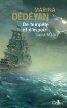 Couverture du livre « De tempete et d'espoir Saint-Malo » de Marina Dedeyan aux éditions Gabelire