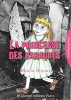 Couverture du livre « La princesse des baraques » de Maria Bayard aux éditions Saint Honore Editions