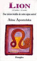 Couverture du livre « Signe Astral : Le Lion » de Apostolska Aline aux éditions Dangles