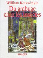 Couverture du livre « Du grabuge chez les insectes » de William Kotzwinkle aux éditions Rivages