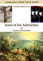 Couverture du livre « Icare Et L'Autruche » de Toccoli aux éditions Benevent