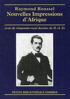 Couverture du livre « Nouvelles impressions d'Afrique ; 59 dessins d'Henri Achille Zo » de Raymond Roussel aux éditions Ombres