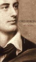 Couverture du livre « Manfred » de George Gordon Byron Byron aux éditions Allia