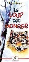 Couverture du livre « Le loup des Monges t.1 » de Flora Berger aux éditions Le Lutin Malin