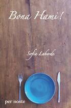 Couverture du livre « Bona Hami ! » de Laborde Sofia aux éditions Per Noste