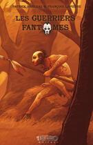Couverture du livre « Les guerriers fantômes 2 » de Francois Lapierre et Patrick Marleau aux éditions Perro Éditeur