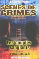 Couverture du livre « Les Couples Sanglants N.5 » de Blackden P aux éditions Scenes De Crime