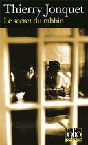 Couverture du livre « Le secret du rabbin » de Thierry Jonquet aux éditions Gallimard