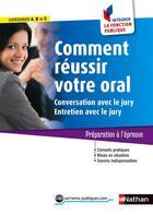 Couverture du livre « Comment réussir votre oral ; conversation et entretien avec le jury (édition 2015) » de Pascal Tuccinardi et Adeline Munier aux éditions Nathan