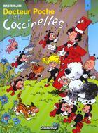 Couverture du livre « Docteur Poche T.13 ; Docteur Poche et les coccinelles » de Marc Wasterlain aux éditions Casterman