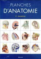Couverture du livre « Planches d'anatomie (3e édition) » de Pierre Kamina et Cyrille Martinet aux éditions Maloine