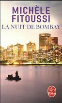 Couverture du livre « La nuit de Bombay » de Michèle Fitoussi aux éditions Lgf