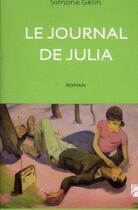 Couverture du livre « Le journal de Julia » de Simone Gelin aux éditions Anne Carriere