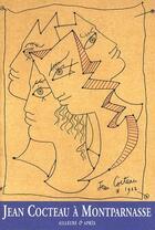 Couverture du livre « Jean Cocteau à Montparnasse » de Jean Cocteau aux éditions Cendres