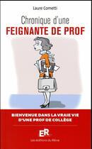Couverture du livre « Chronique d'une feignante de prof » de Laure Cometti aux éditions Editions Du Reve