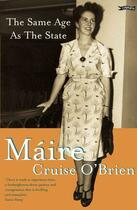 Couverture du livre « The Same Age as the State » de Cruise O'Brien Maire aux éditions The O'brien Press Digital