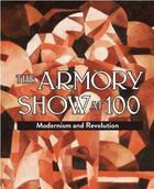 Couverture du livre « The armory show at 100 » de Kushner aux éditions Antique Collector's Club